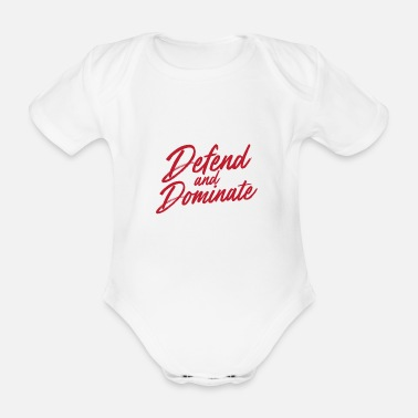 Defender Defend and Dominate - Organic Short-sleeved Baby Bodysuit