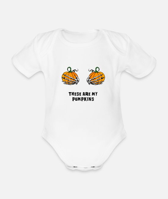 Attractive Baby Bodysuits - my pumpkins skeleton hands breasts - Organic Short-Sleeved Baby Bodysuit white