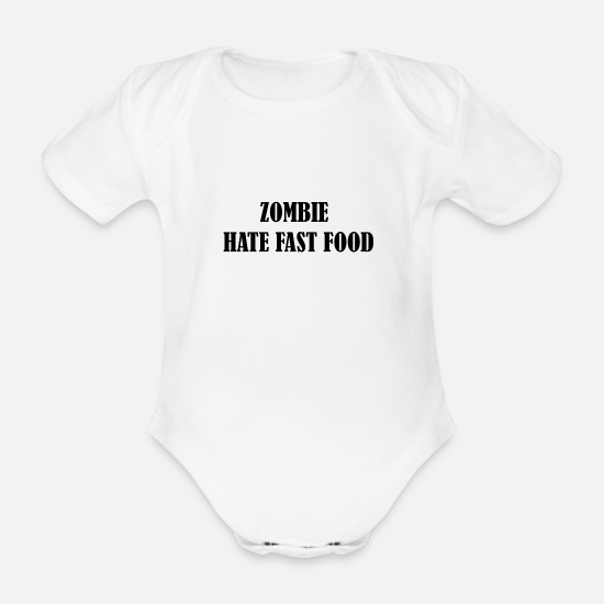 Funny Baby Clothes - Zombie hate fast food - Organic Short-Sleeved Baby Bodysuit white