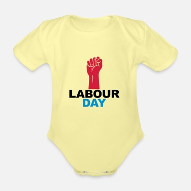 Labour Labour day - Organic Short-Sleeved Baby Bodysuit