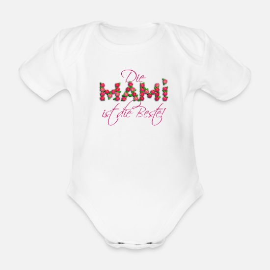 Mother Baby Clothes - THE Mami is the best! - Organic Short-Sleeved Baby Bodysuit white