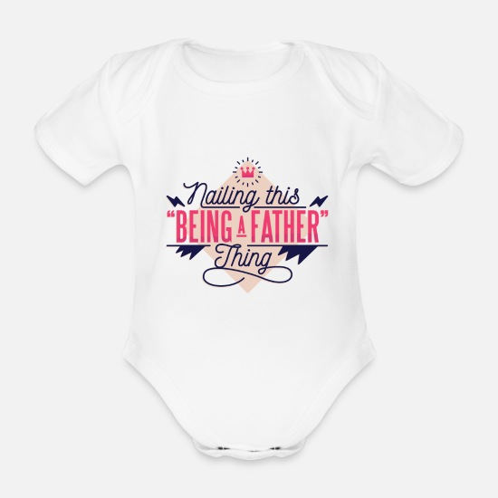 Gift Idea Baby Clothes - Father Daddy Daddy - Organic Short-Sleeved Baby Bodysuit white