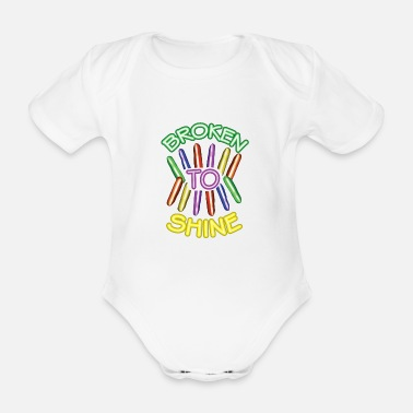 Broken To Shine - Organic Short-Sleeved Baby Bodysuit