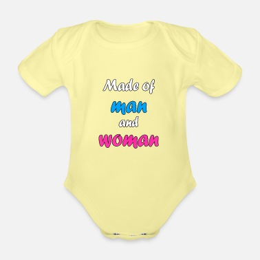 Made of man and women - Organic Short-Sleeved Baby Bodysuit