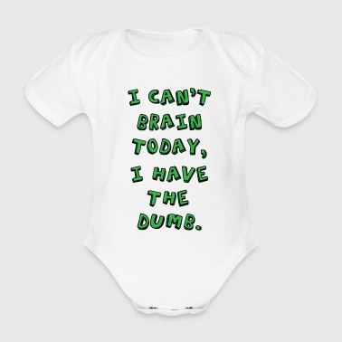 I am silly funny saying gift - Organic Short-sleeved Baby Bodysuit