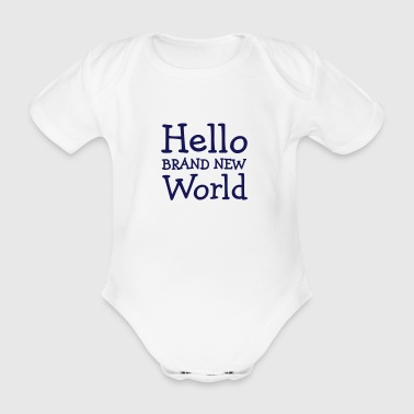 Hello Brand New World - Organic Short-sleeved Baby Bodysuit