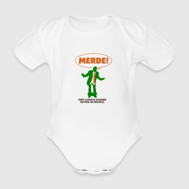 Swear words sound better in French - Organic Short-sleeved Baby Bodysuit