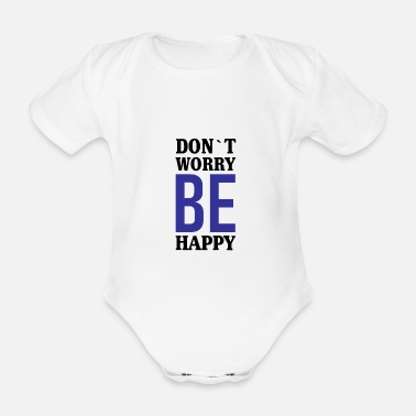 Lucky Charm Do not worry Be Happy. - Organic Short-Sleeved Baby Bodysuit