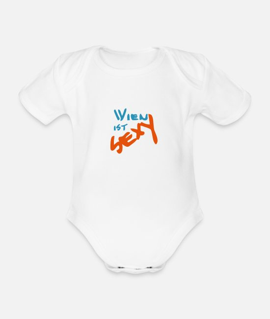 Attractive Baby Bodysuits - Vienna is sexy - Organic Short-Sleeved Baby Bodysuit white