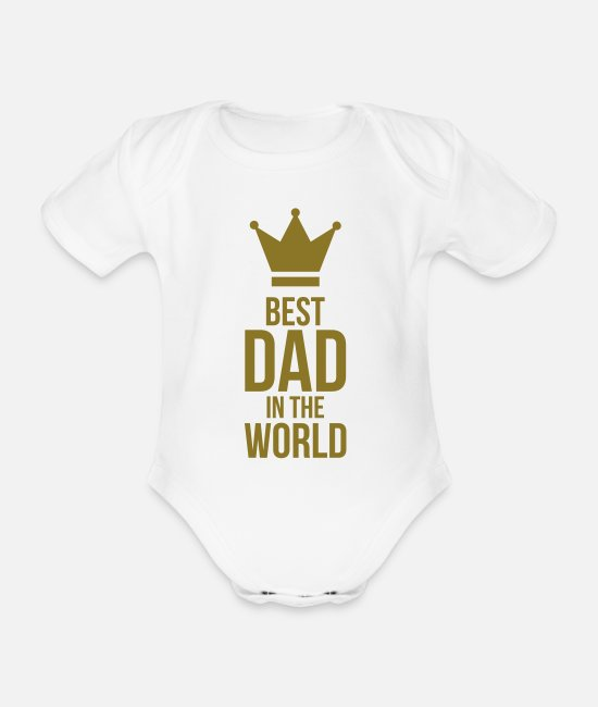 Worlds Best Dad Baby Bodys - Best Dad in the World ! - Baby Bio Kurzarmbody Weiß