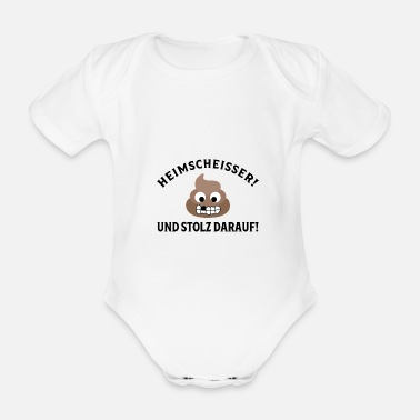 Bathroom Home-ass! and proud of it - I kack at home - Organic Short-sleeved Baby Bodysuit