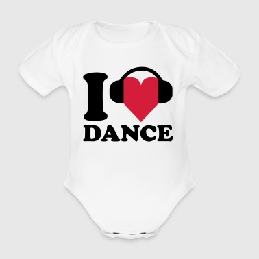 I love Music - Dance - Organic Short-sleeved Baby Bodysuit