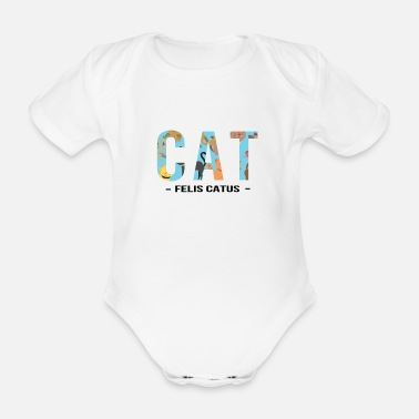 Catus FELIS CATUS - cat saying - Organic Short-Sleeved Baby Bodysuit
