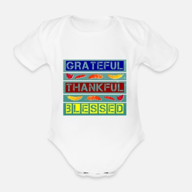Annual Thanksgiving Thanksgiving Grateful Gift Idea - Organic Short-Sleeved Baby Bodysuit