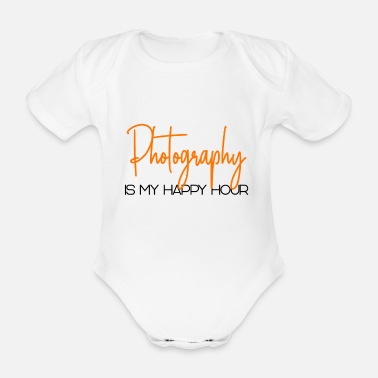 Photographie photography is my happy hour - Baby Bio Kurzarmbody