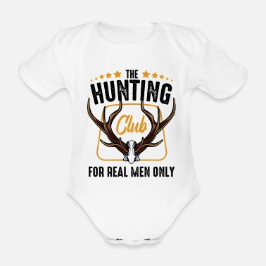 Statement Cool hunter sayings hunting statement chasing gift - Organic Short-Sleeved Baby Bodysuit