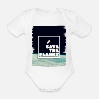 Save Save The Planet - Organic Short-Sleeved Baby Bodysuit