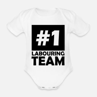 Labour number one labouring team - Organic Short-Sleeved Baby Bodysuit