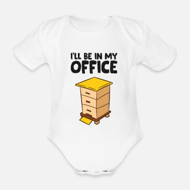 Beekeeper Funny Bee Lover Ill Be In My Office - Organic Short-Sleeved Baby Bodysuit