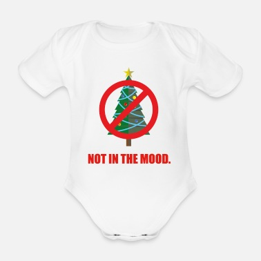 Mood Not in the mood - not in the Christmas mood - Organic Short-Sleeved Baby Bodysuit