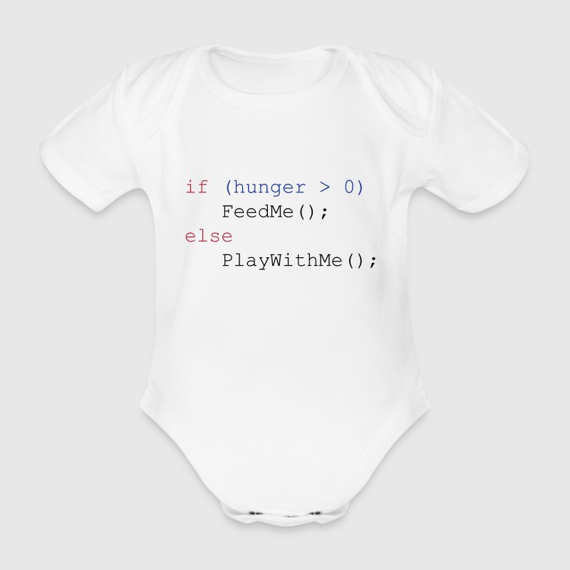 If hunger feed me else play with me - Organic Short-sleeved Baby Bodysuit