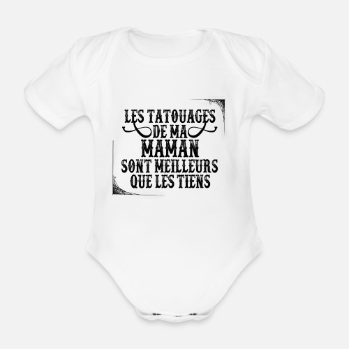 Tatouage Maman Body Manches Courtes Bebe Spreadshirt