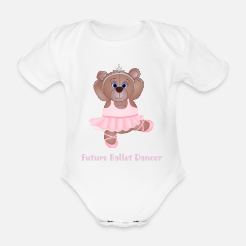 16d0fc38dcf0 Cute Little Ballerina Teddy Bear Cartoon Organic Short-Sleeved Baby ...