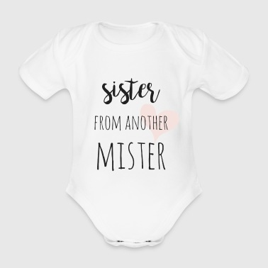 Sister from another Mister - Organic Short-sleeved Baby Bodysuit