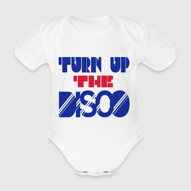 turn up the disco - Organic Short-sleeved Baby Bodysuit