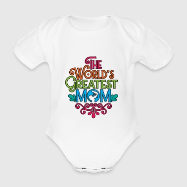 World's Greatest Mom Mothers Day - Organic Short-sleeved Baby Bodysuit