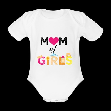 Mother's Day Girls Daughters Best Mom Mom of Girls - Body ecologico per neonato a manica corta