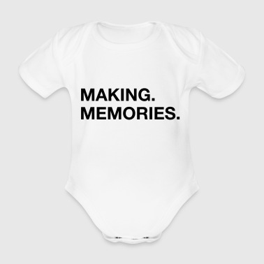 making memories - Baby Bio-Kurzarm-Body