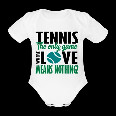 tennis the only game - Organic Short-sleeved Baby Bodysuit