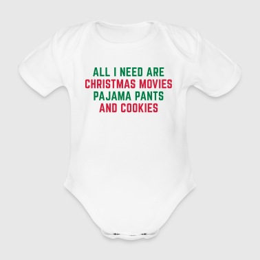 Christmas Movies Funny Quote - Organic Short-sleeved Baby Bodysuit
