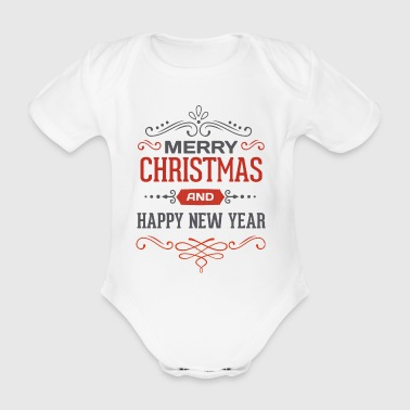 Frohe Weihnachten und Happy New Year - Baby Bio-Kurzarm-Body