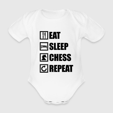 EAT SLEEP CHESS REPEAT - Body bébé bio manches courtes