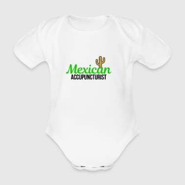 Mexican Accupuncturist - Organic Short-sleeved Baby Bodysuit