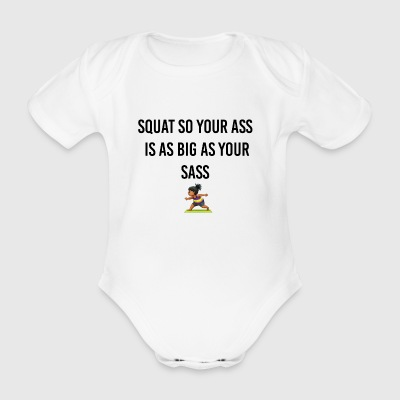 Squat your ass - Organic Short-sleeved Baby Bodysuit