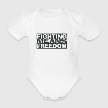 Fighting Means Freedom - Organic Short-sleeved Baby Bodysuit