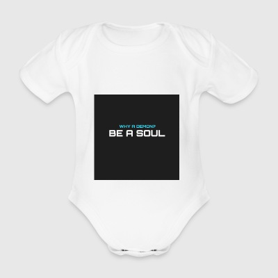 Warum hat demom? BE A SOUL - Baby Bio-Kurzarm-Body