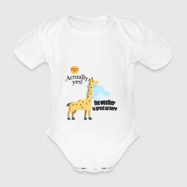 How is weather up here - Organic Short-sleeved Baby Bodysuit
