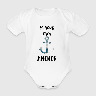 Be your own anchor - Organic Short-sleeved Baby Bodysuit