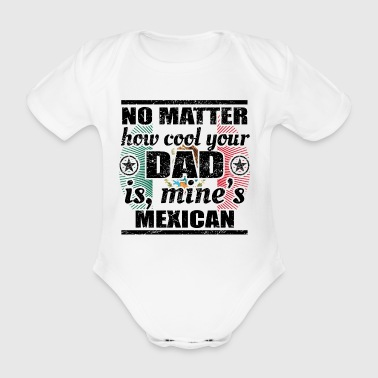 no matter dad cool father poison mexico png - Organic Short-sleeved Baby Bodysuit