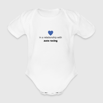 Gift single taken relationship with auto racing - Organic Short-sleeved Baby Bodysuit