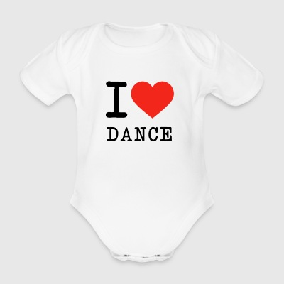 I love dance - Organic Short-sleeved Baby Bodysuit