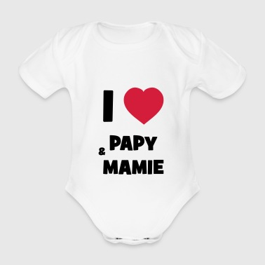 I Love Papy & Mamie - Organic Short-sleeved Baby Bodysuit
