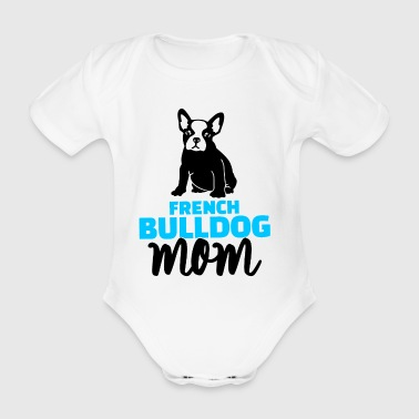 french bulldog mom blue - Organic Short-sleeved Baby Bodysuit