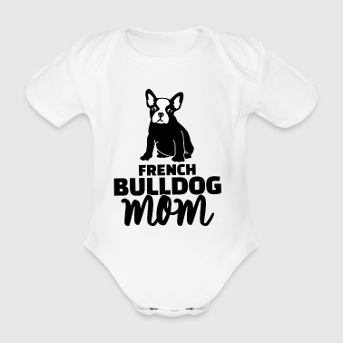 french bulldog mom - Organic Short-sleeved Baby Bodysuit