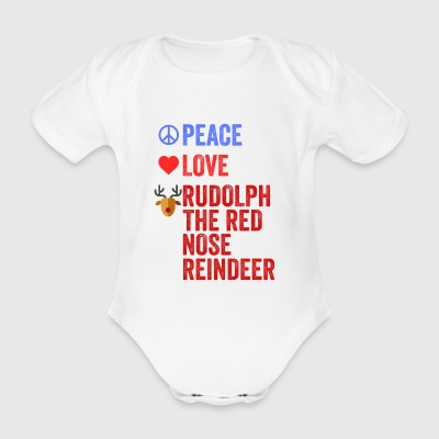 Peace Love Rudolph The Red Nose Reindeer Natale - Body ecologico per neonato a manica corta