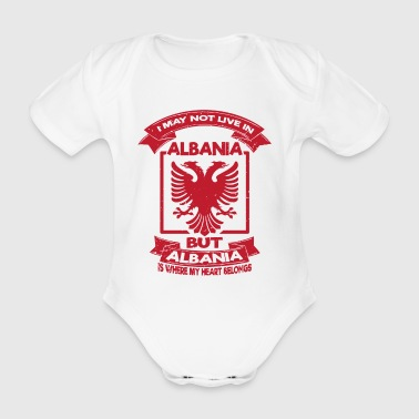 i may not live in albania Albanien Shirt - Baby Bio-Kurzarm-Body